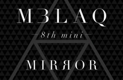 MBLAQ (엠블랙) – MIRROR (거울)
