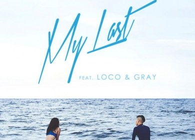 Jay Park (박재범) – My Last (Feat. LOCO & GRAY)