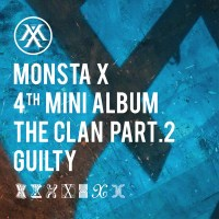 "MONSTA X - THE CLAN pt. 2 ""GUILTY"""