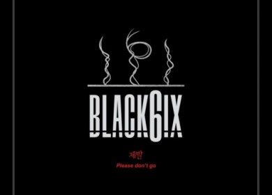 BLACK6IX – Please (제발)