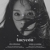 Taeyeon - This Christmas – Winter is Coming