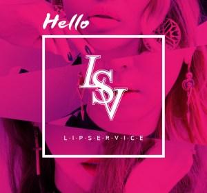 Lip Service – Hello (이슬만먹고살아)