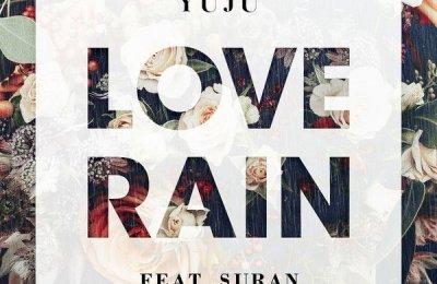 Yuju (유주) – Love Rain (feat. Suran)