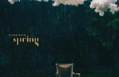Park Bom (박봄) – Spring (봄) (feat. Sandara Park)