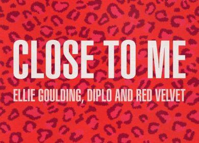 Ellie Goulding, Diplo & Red Velvet – Close to Me (Red Velvet Remix)