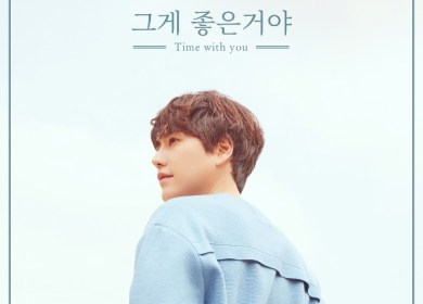 Kyuhyun (규현) – Time with you (그게 좋은거야)