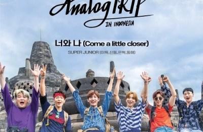 Super Junior – Come a little closer (너와 나)