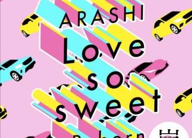 Arashi – Love so sweet : Reborn