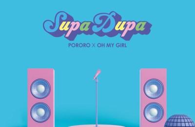 OH MY GIRL – Supa Dupa (천천히 해봐)