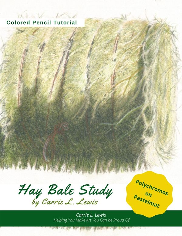 How to Choose a Colored Pencil Tutorial - Hay Bale Study tutorial