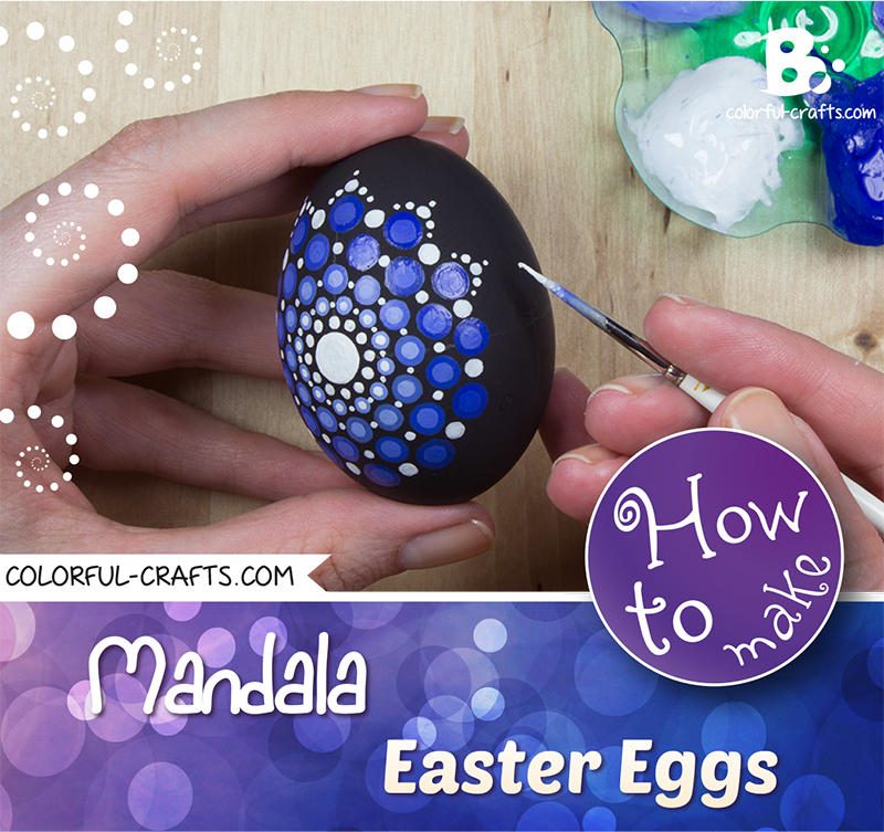 How to paint Mandala Easter Eggs – Tutorial