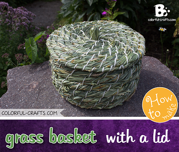 How to weave a lid for the grass basket