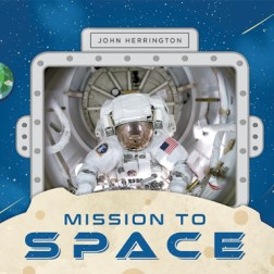 Mission to Space by John Herrington.