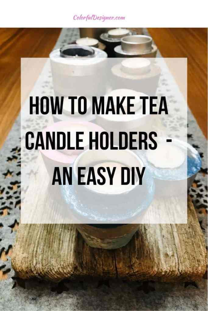 How to make tea candle holders, an easy DIY for Christmas or as a gift.
