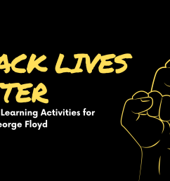 BlackLivesMatter: K-8 Distance Learning Activities for Justice for George  Floyd – Colorful Pages [ 1080 x 1920 Pixel ]