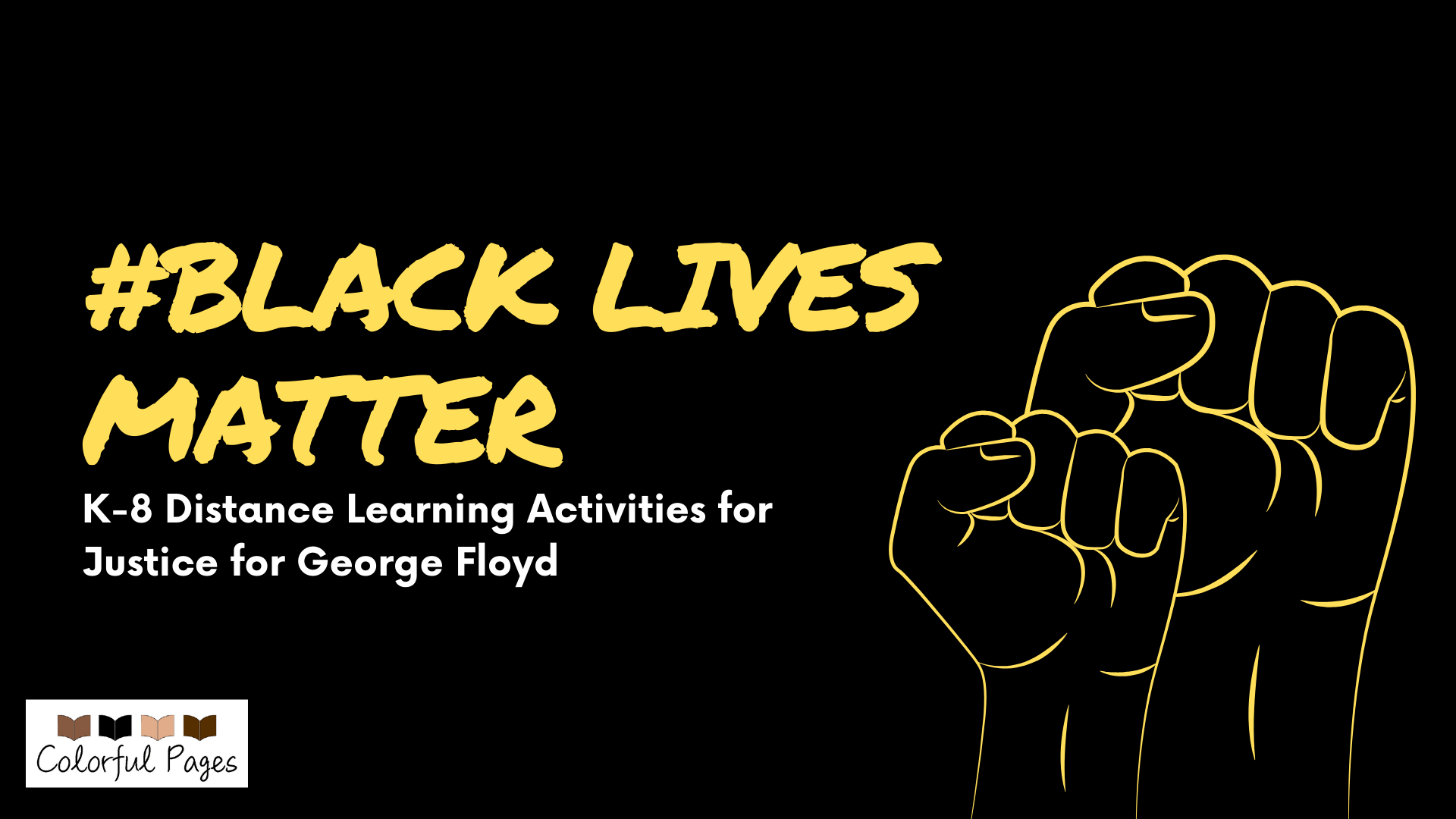 hight resolution of BlackLivesMatter: K-8 Distance Learning Activities for Justice for George  Floyd – Colorful Pages