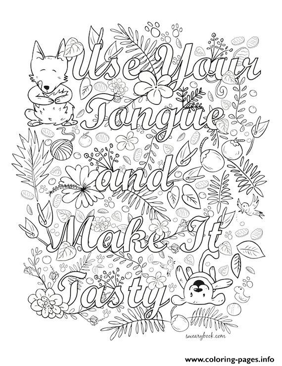 Quotes Use Your Tongue Coloring Pages Printable