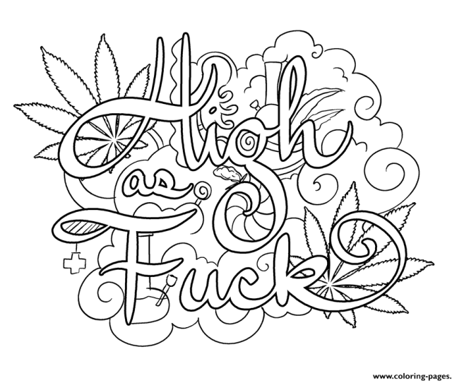 High As Fuck Swear Word Coloring Pages Printable