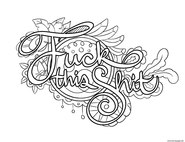 Fuck This Shit Swear Word Coloring Pages Printable