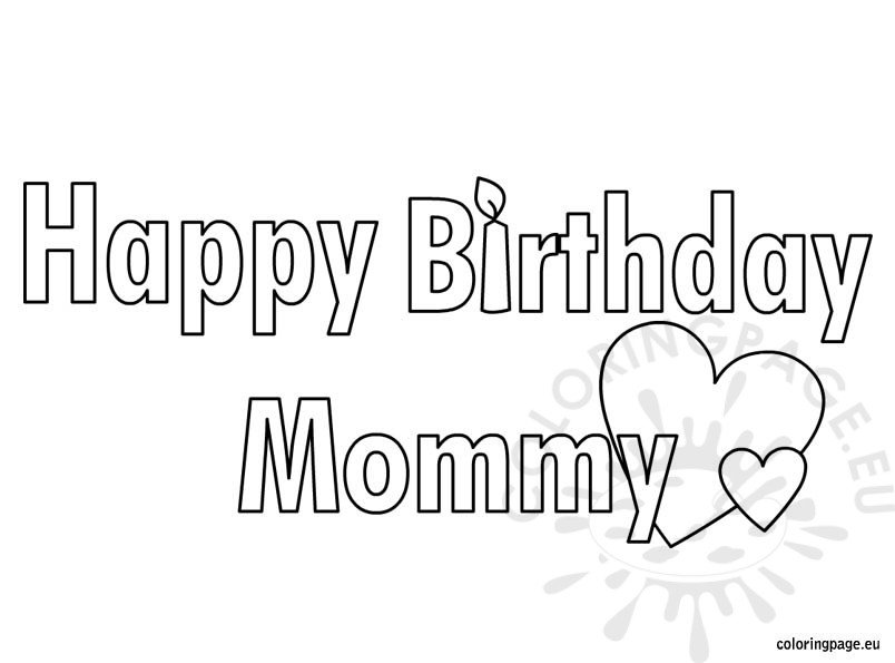 Happy Birthday Mommy coloring page