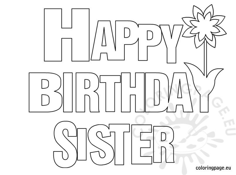 Happy Birthday Sister coloring page
