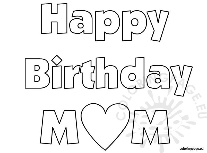 Happy Birthday Mom – coloring sheet