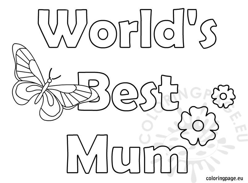Mothers Day World's Best Mum Coloring Page