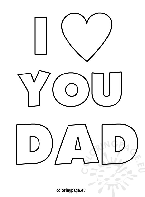 Father's Day – I love you dad