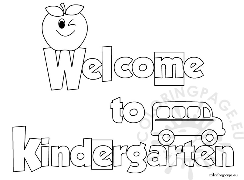 Welcome to Kindergarten coloring sheet