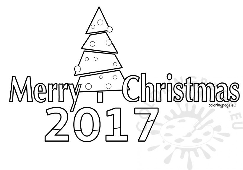 Merry Christmas Coloring Pages 2017 Coloring Page
