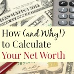 Calculate Your Net Worth and Take Steps to Improve Your Financial Future
