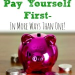 Pay Yourself First- In More Ways Than One!