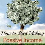 How to Start Making Passive Income
