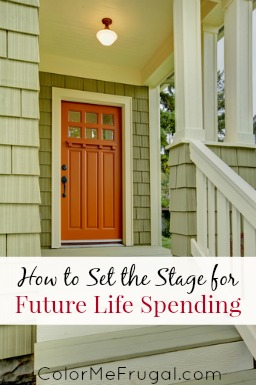 How to Set the Stage for Future Life Spending