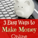 3 Easy Ways to Make Money Online