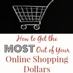 How to Maximize Your Online Shopping Dollars