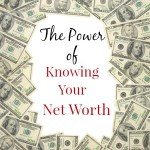 The Power of Knowing Your Net Worth