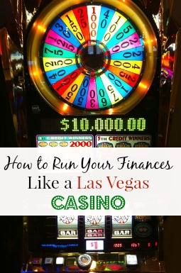 How to Run Your Finances Like a Las Vegas Casino