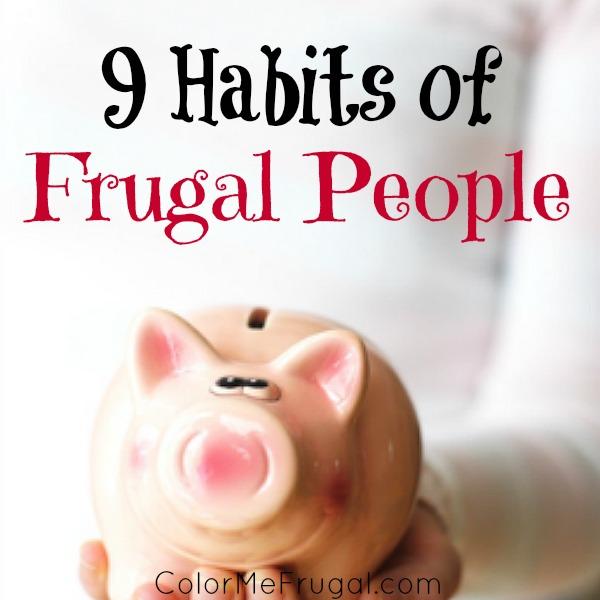 9 Key Frugal Habits