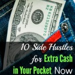 10 Side Hustles for Extra Cash Now