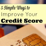 5 Simple Ways to Improve Your Credit Score