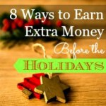 8 Ways to Earn Extra Money Before the Holidays