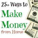25 Ways to Make Money from Home