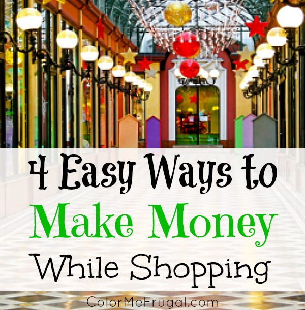 4 Easy Ways to Make Money While Shopping