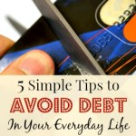 5 Simple Tips to Avoid Debt in Your Everyday Life