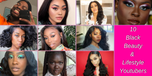 Black beauty and lifestyle youtubers