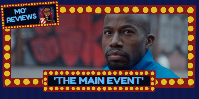The Main Event review