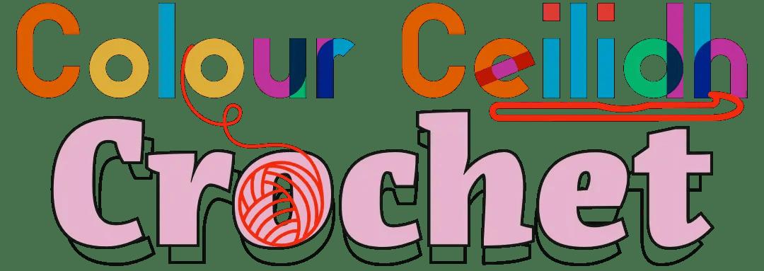 Colour Ceilidh Crochet