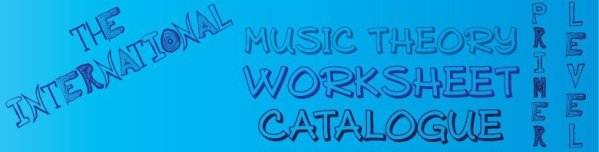 Theory Worksheet Catalogue – Primer level