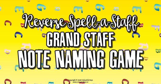 Reverse Spell-a-Staff Note Name Game